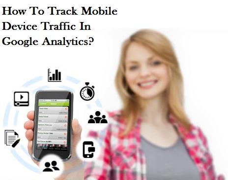 mobile traffic, google analytics